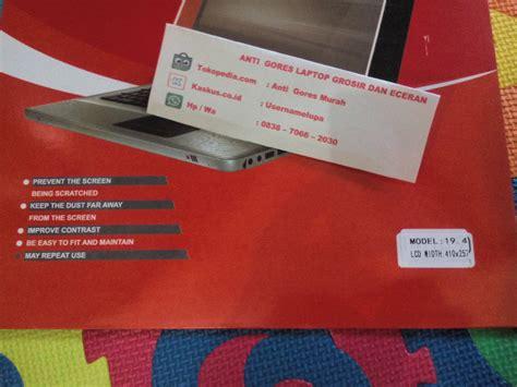 Murah Anti Gores 14inch jual anti gores laptop atau notebook ukuran 19 4 quot inch grosir dan eceran anti gores murah
