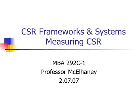 Mba And Csr by Csr Frameworks
