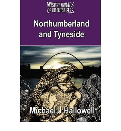 the mysterious isles a collection of mysteries legends and unexplained phenomena across britain and ireland books the mystery animals of the isles michael j