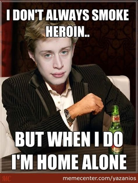 Funny Home Alone Memes - 40 very funny drugs meme pictures and images of all the time
