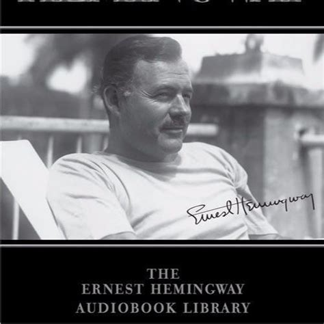 ernest hemingway quick biography the short happy life of francis macomber from the ernest