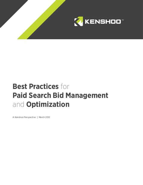 Best Paid Search Best Practices For Paid Search Bid Management And Optimization Kensho