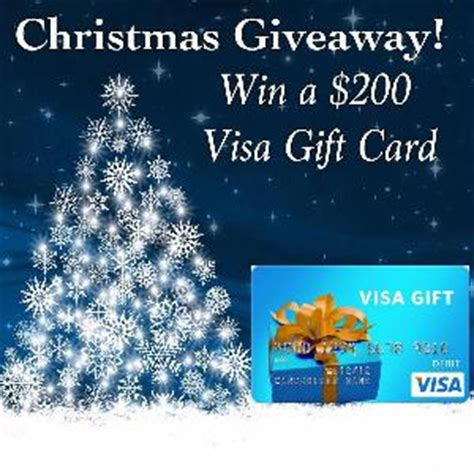Visa Christmas Gift Cards - contest christmas giveaway 200 visa gift card prize