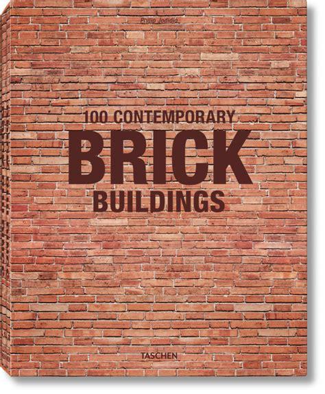 100 edificios de ladrillo contempor 225 neos libros taschen