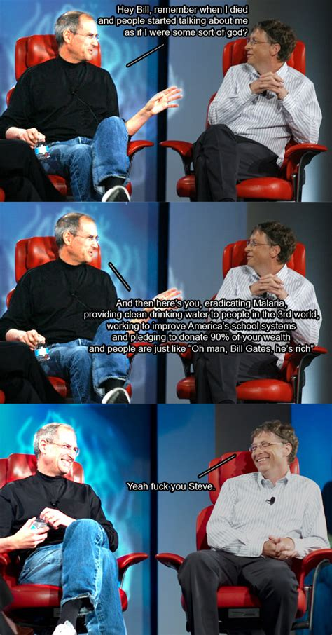 Steve Jobs And Bill Gates Meme - yeah fuck you steve steve jobs and bill gates meme