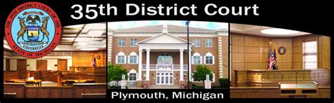 Plymouth County Criminal Court Records Home Page 35th District Court Plymouth Michigan