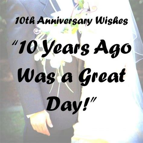 Wedding Anniversary Quotes 10 Years by 10th Anniversary Wishes Quotes And Poems My