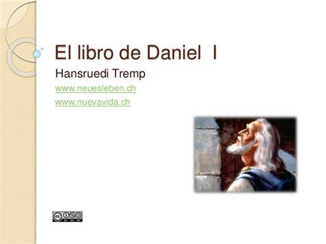 libro the daniel plan six el libro de daniel cap 1 al 6