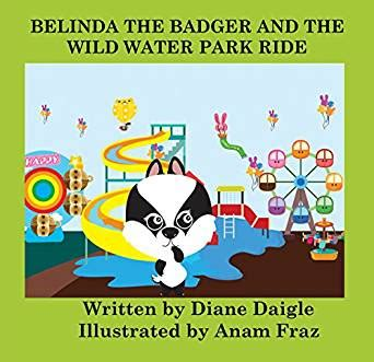 belinda the badger and the wild water park ride wunder corners book 3 english edition ebook