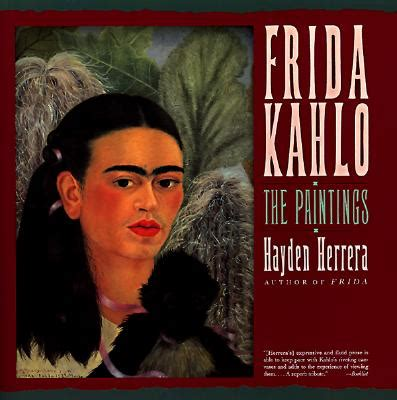 a biography of frida kahlo by hayden herrera pdf frida kahlo weighed measured and commodified
