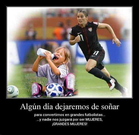 imagenes chidas de jugadores con frases 8 best images about imagenes de mujeres jugando futbol on