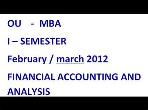 Mba Finance Technical Questions And Answers by Ou Mba 1st Semester Financial Accounting And Analysis