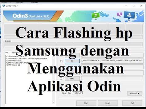 cra mnggunakan aplikasi anonytun dngan youthmax cara flash hp samsung dengan menggunakan aplikasi odin
