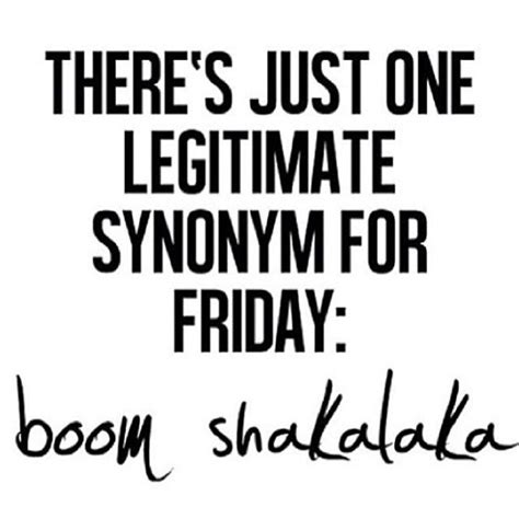 Is Ready To Talk Yall by Boom Shakalaka Friday Quotes Photos