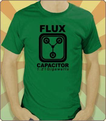 flux capacitor gigawatts flux capacitor 1 21 gigawatts t shirt teevault