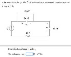 voltage across capacitor t 0 in the given circuit let i s 9 7e 2t ma and th chegg