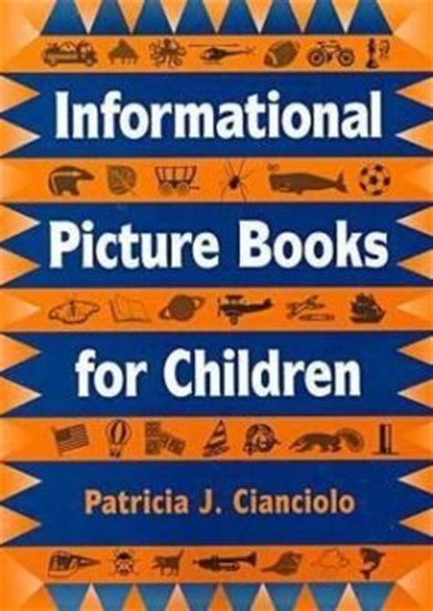 Informational Picture Books For Children By J