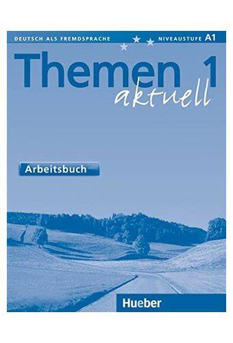 themen aktuell 1 kursbuch 3190016909 themen aktuell 1 arbeitsbuch