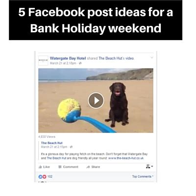themes for facebook posts facebook post ideas for a bank holiday weekend perfect