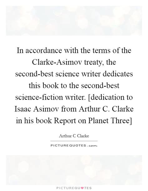 The Second Best Novel in accordance with the terms of the clarke asimov treaty the picture quotes