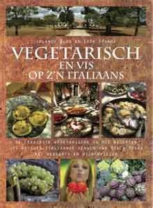 kookboek italiaanse keuken italiaanse kookboeken recepten italiaanse keuken