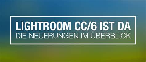 lightroom gesichtserkennung tutorial lightroom cc 6 ist da pixelsucht net