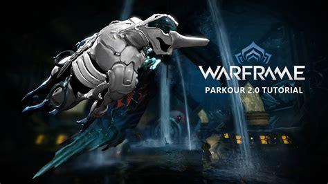 tutorial warframe warframe parkour 2 0 tutorial high jump and long jump