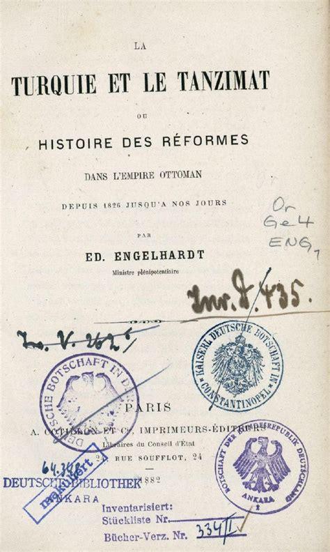 Histoire De L Empire Ottoman by La Turquie Et Le Tanzimat I Ou Histoire Des R 233 Formes