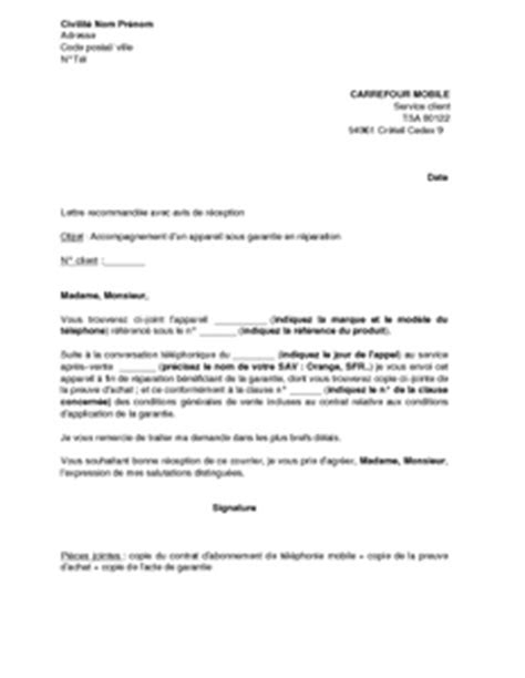 Modeles De Lettre D Appel D Offre Lettre D Accompagnement D Un Appareil Sous Garantie Carrefour Mobile Pour R 233 Paration Mod 232 Le De