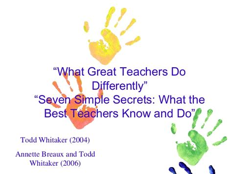 Seven Simple Secrets What The Best Teachers And Do Eye On Educ what great teachers do differently