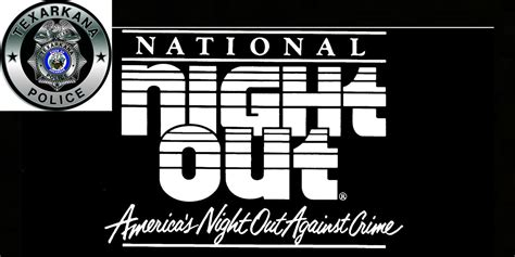 2016 texas national night out tapd gets ready for national night out texarkana today