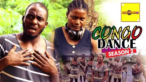 latest nollyhood movies latest 2016 nigerian nollywood movies congo dance 2