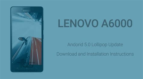 Lenovo A6000 Update android 5 0 lollipop update for lenovo a6000