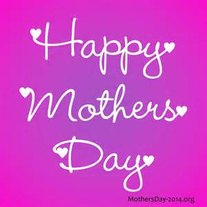 happy mothers day images the best of 2016 happy s day 2017 quotes messages