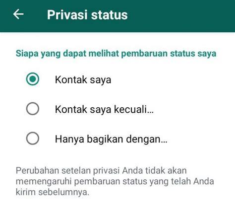 inilah penyebab status whatsapp teman tidak muncul