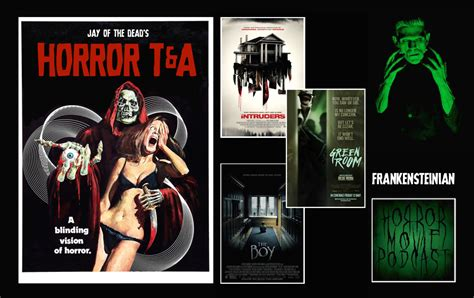 film horror 2016 horror movie podcast ep 081 jay of the dead s horror t a