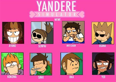 Yandere Simulator Memes - eddsworld yandere simulator meme by creepypastajack on deviantart