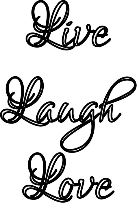 """Live Laugh Love"" stencil. Print, customize, or make your"