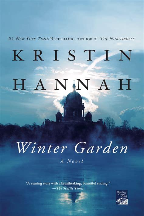 winter garden by kristin summary winter garden the book kristin