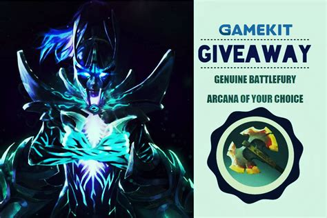 gamekit giveaway win a genuine battlefury or the arcana of your choice update - Gamekit Giveaway