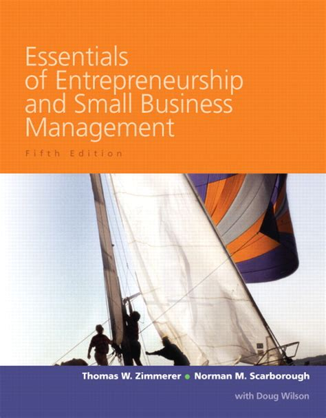 Essentials Of Entrepreneurship And Small Business Management zimmerer scarborough wilson essentials of