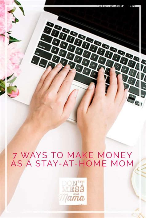 7 Ways To Your Money Big Time by 7 Ways To Make Money As A Stay At Home Without Getting