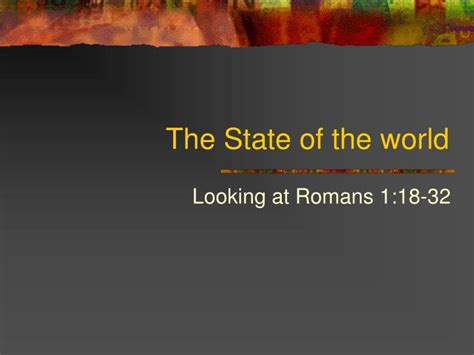Ppt The State Of The World Powerpoint Presentation Id State Of The Presentations