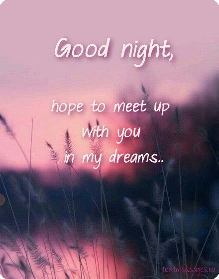 good night message for someone special for him i am missing you sweet dreams my sweetheart goodnight my