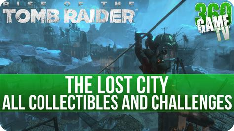 challenge locations rise of the the lost city all collectibles