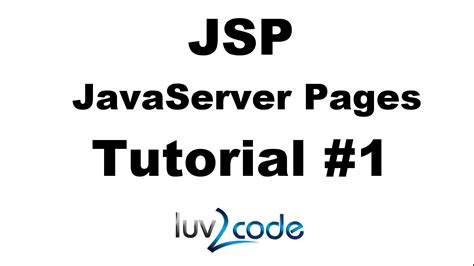 tutorial java server pages jsp tutorial 1 java server pages tutorial jsp