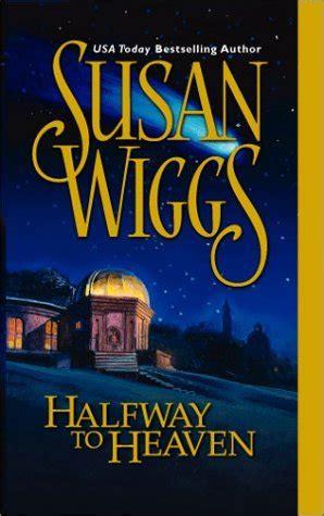 halfway a memoir books halfway to heaven calhoun chronicles 3 by susan wiggs