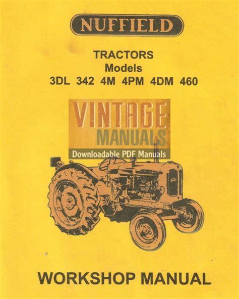 Nuffield 3dl 342 4m 4pm 4dm 460 Tractor Workshop