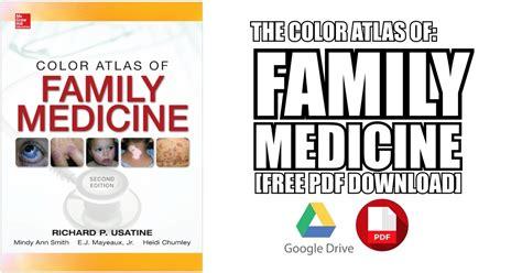 The Color Atlas Of Family Medicine 2e 2013 Usatine Et Al the color atlas of family medicine 2nd edition pdf free