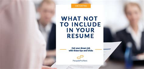 What Not To Include In A Resume
